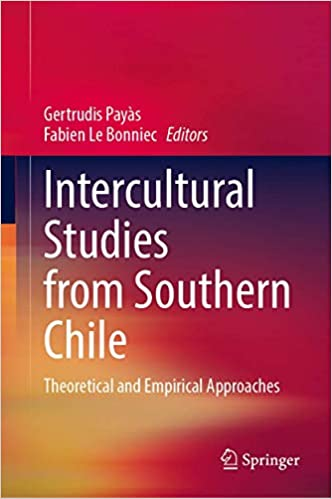 Intercultural Studies from Southern Chile: Theoretical and Empirical Approaches