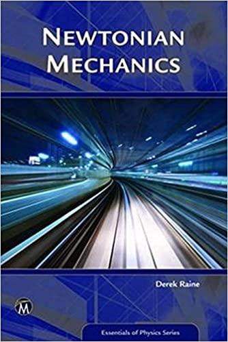 Newtonian Mechanics: A Modelling Approach