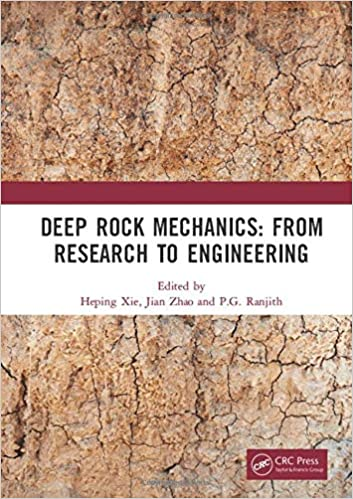 Deep Rock Mechanics: From Research to Engineering: Proceedings of the International Conference on Geo Mechanics