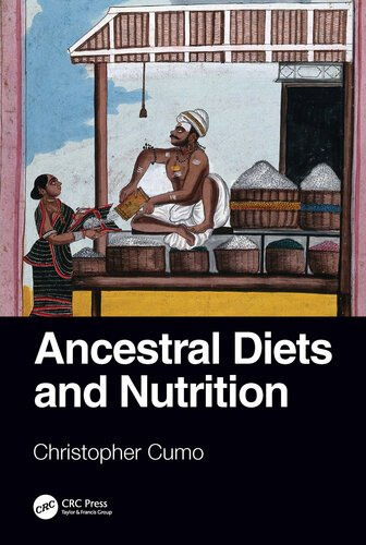 Ancestral Diets and Nutrition [EPUB]