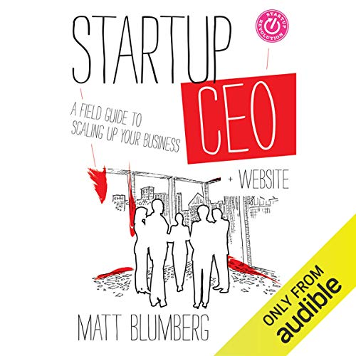Startup CEO: A Field Guide to Scaling Up Your Business (Audiobook)