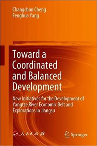 Toward a Coordinated and Balanced Development: New Initiatives for the Development of Yangtze River Economic Belt and Ex