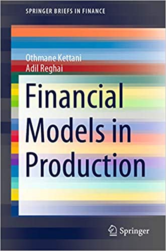 Financial Models in Production