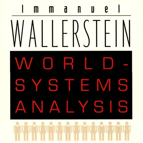 World Systems Analysis: An Introduction: A John Hope Franklin Center Book [Audiobook]