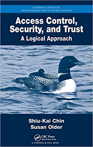 Access Control, Security, and Trust: A Logical Approach (Instructor Resources)