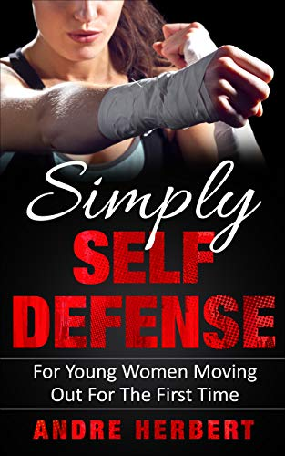 Simply Self Defense: For Young Women