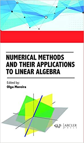 Numerical Methods and their applications to Linear Algebra