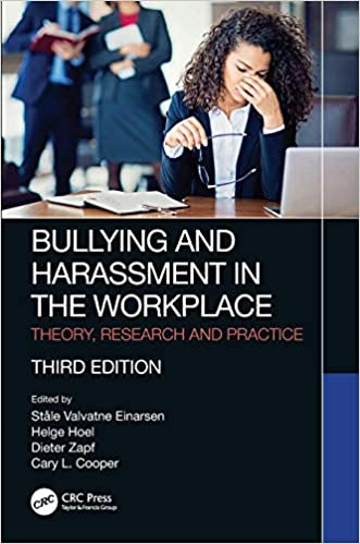 Bullying and Harassment in the Workplace, 3rd Edition