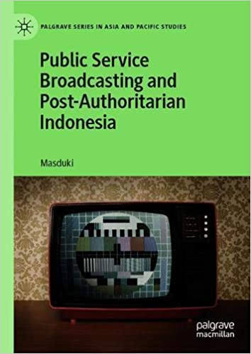 Public Service Broadcasting and Post Authoritarian Indonesia