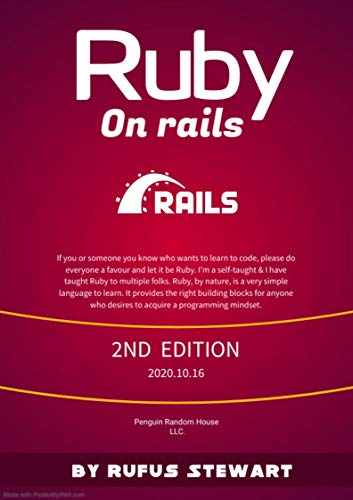Ruby on Rails: A Complete Guide To Ruby On Rails , 2nd Edition