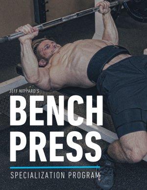 Jeff Nippard Bench Press Specialization Program