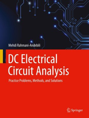 DC Electrical Circuit Analysis: Practice Problems, Methods, and Solutions (True EPUB)