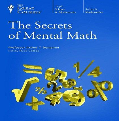 The Secrets of Mental Math [Audiobook]