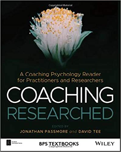 Coaching Researched: Using Coaching Psychology to Inform Your Research and Practice
