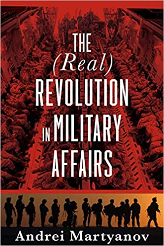 The Real Revolution in Military Affairs