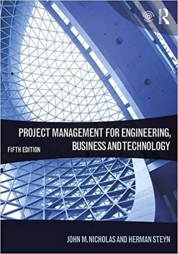 Project Management for Engineering, Business and Technology Ed 5