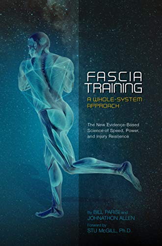 Fascia Training: A Whole System Approach