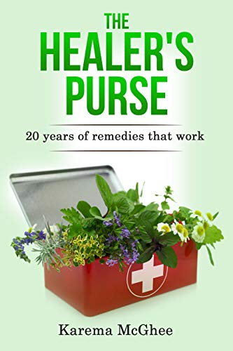 The Healer's Purse: 20 Years of remedies that work