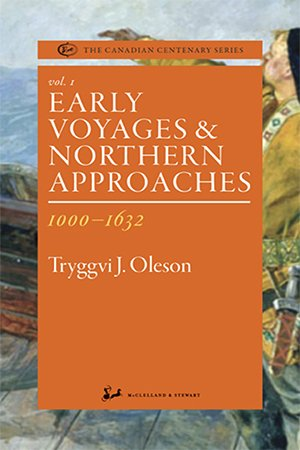 Early Voyages and Northern Approaches, 1000 1632