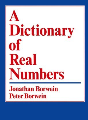 A Dictionary of Real Numbers by Jonathan Borwein