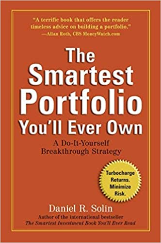 The Smartest Portfolio You'll Ever Own: A Do It Yourself Breakthrough Strategy