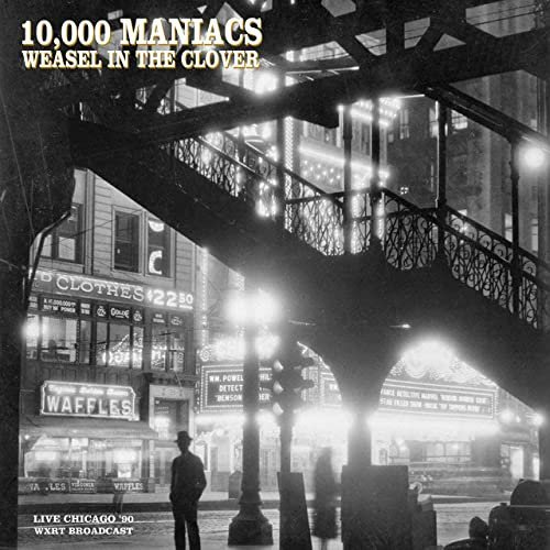10,000 Maniacs   Weasel In The Clover (2020) Mp3