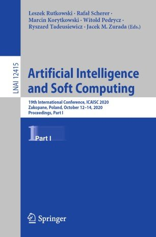Artificial Intelligence and Soft Computing: 19th International Conference, ICAISC 2020