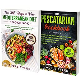 Pescatarian Mediterranean Diet Cookbook: 2 Books In 1: Learn How To Cook And Prepare Mediterranean Dishes