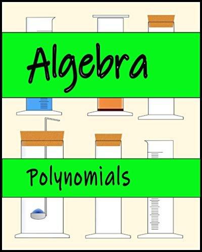 Algebra: Polynomials