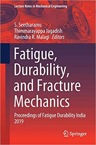 Fatigue, Durability and Fracture Mechanics