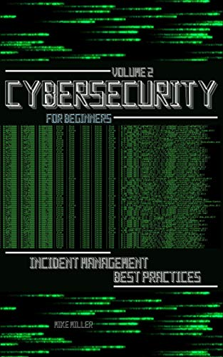 Cybersecurity for Beginners: Incident Management Best Practices