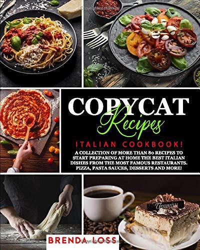 COPYCAT RECIPES: Italian Cookbook!