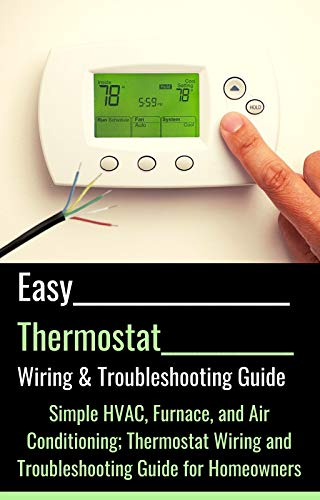 Download Easy Thermostat Wiring  U0026 Troubleshooting Guide