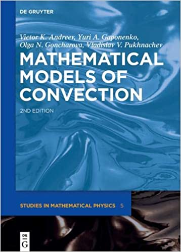 Mathematical Models of Convection (De Gruyter Studies in Mathematical Physics) Expanded, Revised Edition