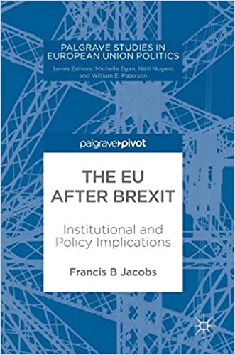 The EU after Brexit: Institutional and Policy Implications