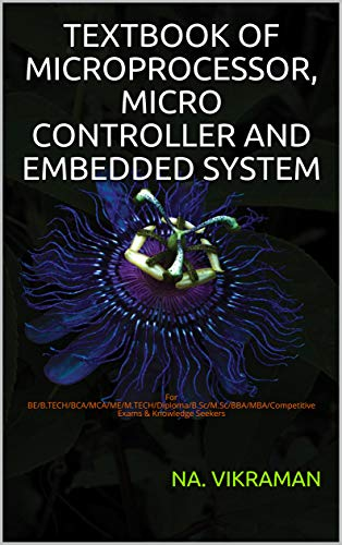 Textbook of Microprocessor, Micro Controller and Embedded System