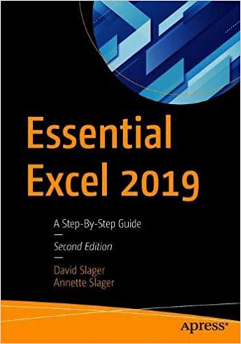 Essential Excel 2019: A Step By Step Guide, 2nd Edition