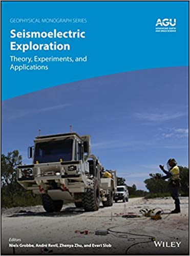 Seismoelectric Exploration: Theory, Experiments, and Applications