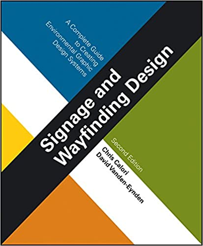 Signage and Wayfinding Design: A Complete Guide to Creating Environmental Graphic Design Systems, 2nd Edition (PDF)