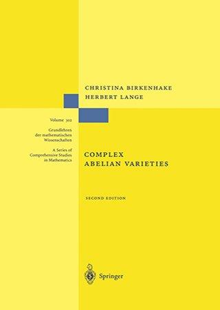 Complex Abelian Varieties, 2nd Edition