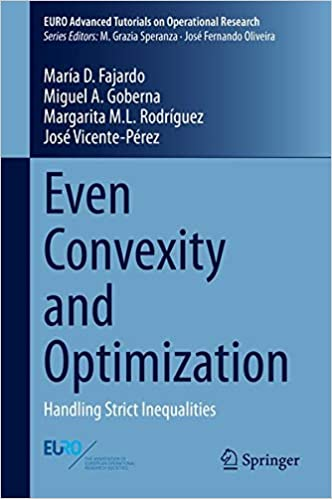 Even Convexity and Optimization: Handling Strict Inequalities