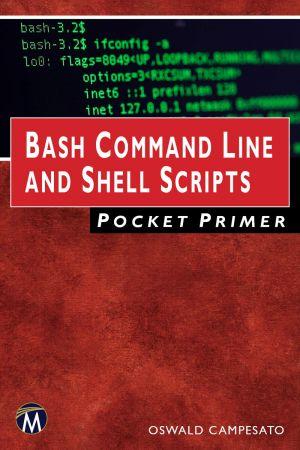 Bash Command Line and Shell Scripts Pocket Primer (Computing)