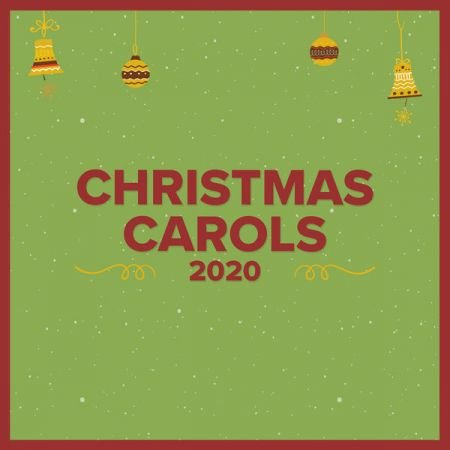 Download Various Artists - Christmas Carols 2020 - SoftArchive