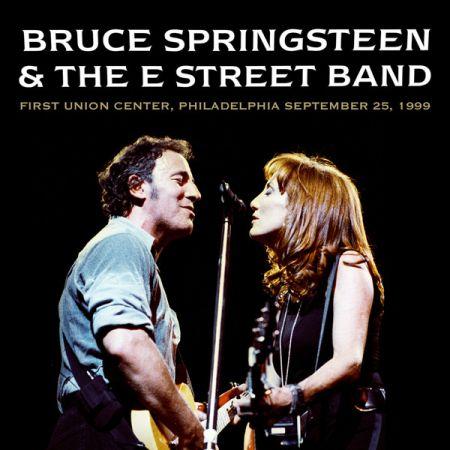 Bruce Springsteen & The E Street Band - First Union Center, Philadelphia September 25, 1999 (2020)