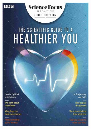 BBC Science Focus Magazine Specials - The Scientific Guide To a Healthier You, 2019