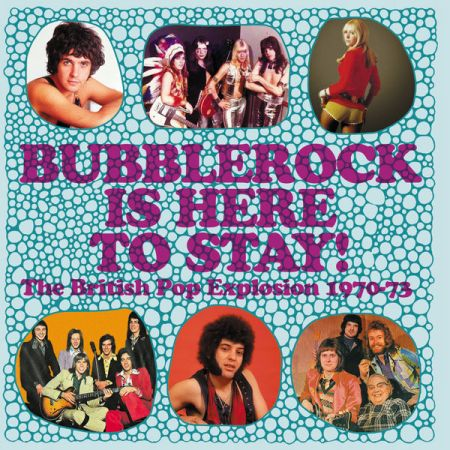 Various Artists   Bubblerock Is Here To Stay! The British Pop Explosion 1970 73 (2020) mp3