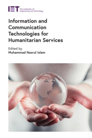 Information and Communication Technologies for Humanitarian Services