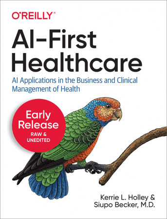 AI First Healthcare (Early Release)