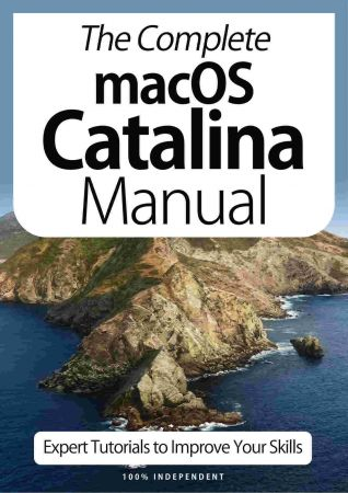 The Complete macOS Catalina Manual   Expert Tutorials To Improve Your Skills, 4th Edition October 2020