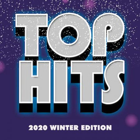 Various Artists - Top Hits 2020 Winter Edition (2020)